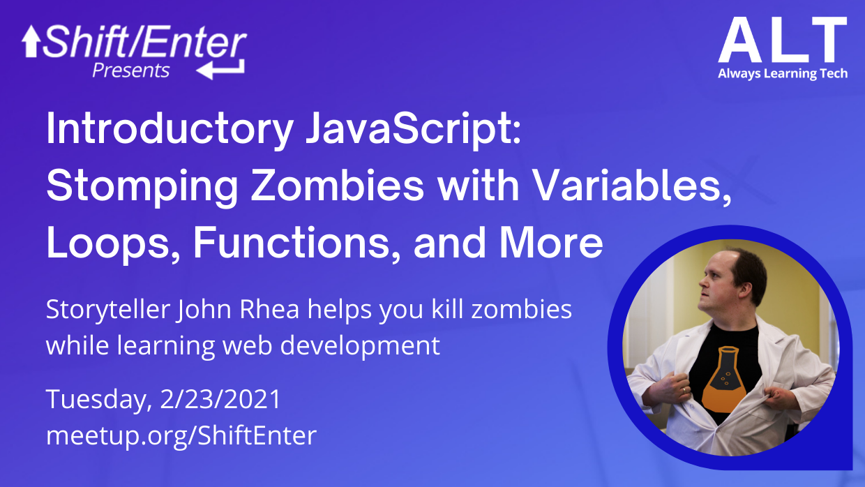Introductory JavaScript- Stomping Zombies with Variables, Loops, Functions and more
